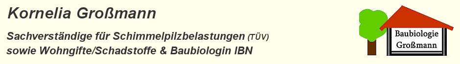 Kornelia Großmann - Baubiologin und Schimmelsachverständige (TÜV zertifiziert)